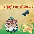 The True Book of Gnomes by Tracey Lennon (Paperback, 2013)