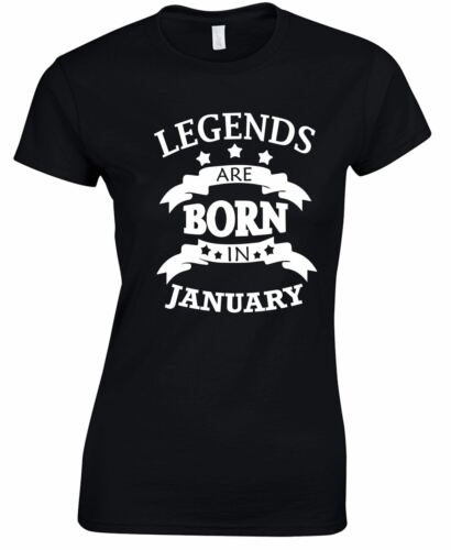Legend January Born Lady Girls T Shirt Inspired Fancy Top Gift Casual Birthday
