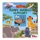 The Lion Guard: Kion's Animal Alphabet by Disney Book Group (Board book, 2016)