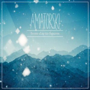Amatorski-From-Clay-to-Figures-VINYL-12-034-Album-2-discs-2014-NEW