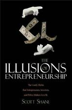 The Illusions of Entrepreneurship: The Costly Myths That Entrepreneurs-ExLibrary