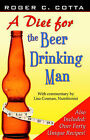 A Diet for the Beer Drinking Man by Roger Cotta (Paperback / softback, 2006)