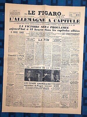 La Une Du Journal Le Figaro Mardi 8 Mai 1945 L'Allemagne A Capitulé | eBay