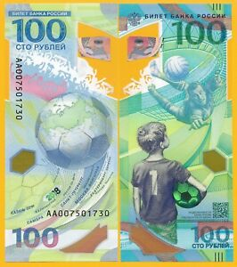 100 Rubles Russia Banknote 2018 FIFA World Cup Polymer Serial AB  Gem UNC