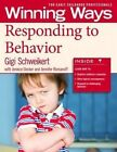 Responding to Behavior: Winning Ways for Early Childhood Professionals by Jeneice Decker, Jennifer Romanoff, Gigi Schweikert (Hardback, 2016)