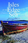 Isles at the Edge of the Sea by Jonny Muir (Paperback, 2011)