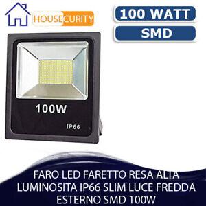 FARO-LED-FARETTO-RESA-ALTA-LUMINOSITA-IP66-SLIM-LUCE-FREDDA-ESTERNO-SMD-100W