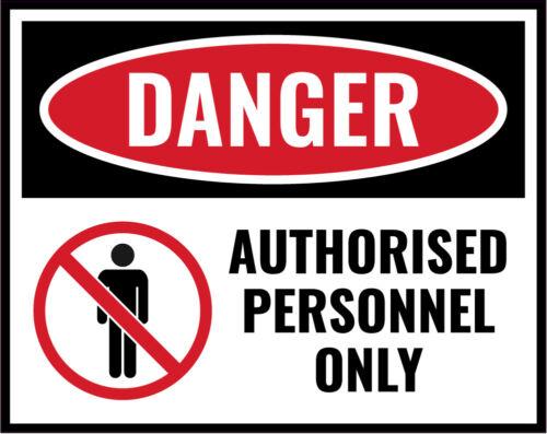 Personal autorizado sólo firmar lugar de trabajo seguridad peligro Advertencia Pegatina De Vinilo