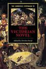 The Cambridge Companion to the Victorian Novel by Cambridge University Press (Hardback, 2000)