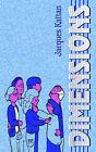 Dimensions by Jacques Kattan (Paperback / softback, 2005)