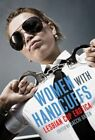 Women with Handcuffs: Lesbian Cop Erotica by Sacchi Green (Paperback, 2014)