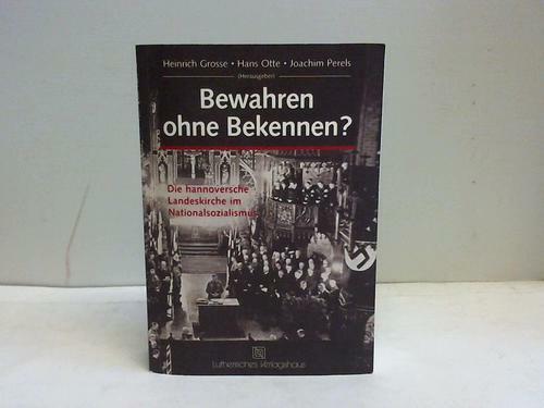 Grosse, Heinrich W. / Otte, Hans / Perels, Joachim (Hrsg.): Bewahren ohne ...
