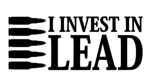 I Invest In Lead Removable Vinyl Decal Sticker USA Car Truck Gun Safe