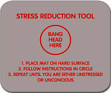 Funny Sarcastic Stress Reduction Tool Mouse Mat! FREE POSTAGE!!