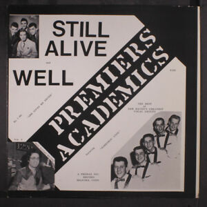 Academics Premiers Still Alive And Well Lp 2 Quot Top Seam