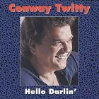 Hello Darlin' [MCA Special Products] by Conway Twitty (CD, Jan-1995, MCA Records)