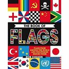 The Book of Flags by Rob Colson, Jon Richards (Hardback, 2016)