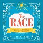 The Race by D. H. Groberg (Hardback, 2016)