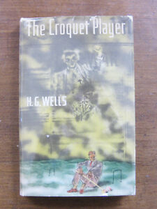 SIGNED - THE CROQUET PLAYER by H.G. Wells - 1st/1st HCDJ 1937 - horror