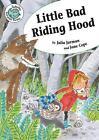 Little Bad Riding Hood von Julia Jarman (2014, Taschenbuch)