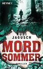 Mordsommer von Rudi Jagusch (2015, Taschenbuch)