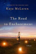 The Road to Enchantment by Kaya McLaren (ARC Paperback)