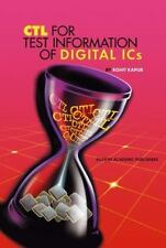 CTL for Test Information of Digital ICs by Rohit Kapur (2013, Paperback)