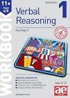 11+ Verbal Reasoning Year 4/5 Workbook 1 by Stephen C. Curran, Jacqui Turner (Paperback, 2014)