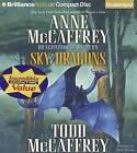 Sky Dragons by Todd McCaffrey, Anne McCaffrey (CD-Audio, 2013)