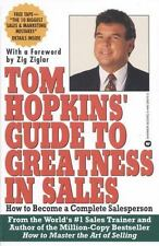 Tom Hopkins Guide to Greatness in Sales: How to Become a Complete Salesperson, H