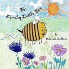The Lonely Little Bee by Devon M Mullins (Paperback / softback, 2013)