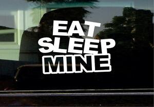 EAT SLEEP MINE VINYL STICKER