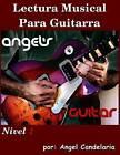 Lectura Musical Para Guitarra: Nivel 1 by Angel Candelaria (Paperback / softback, 2013)