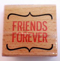 Friends Forever Quote Words Writing Studio Wooden Rubber Stamp