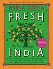 Fresh India: 130 Quick, Easy and Delicious Vegetarian Recipes for Every Day by Meera Sodha (Hardcover, 2016)