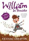 William in Trouble by Richmal Crompton (Paperback, 2016)
