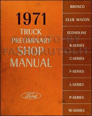 1971 Ford Truck Preliminary Shop Manual Pickup Econoline ...