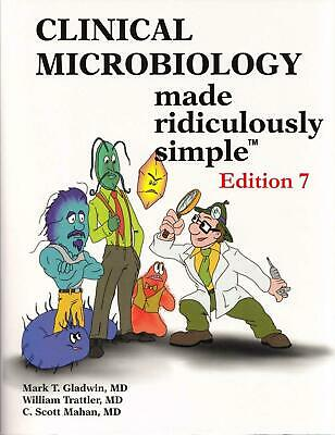 Clinical Microbiology Made Ridiculously Simple 7th Edition