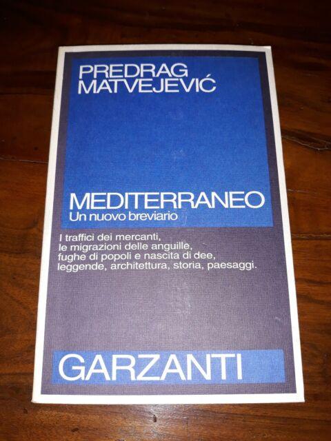 Mediterraneo un nuovo Breviario predrag matvejevic garzanti 1991