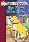 The Show Must Go on by Susan Meddaugh (Hardback, 2012)