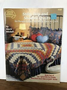 4120-Strip-Trip-amp-Shadow-Quilts-for-People-Who-Don-039-t-Have-Time-by-Marti-Michell
