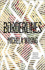 Borderlines by Michela Wrong (Paperback, 2015)