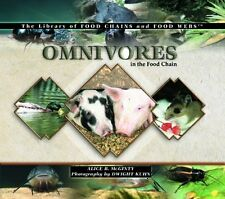 Omnivores in the Food Chain (Library of Food Chain