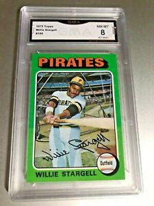 WILLIE-STARGELL-HOF-1975-Topps-100-GMA-Graded-8-NM-MT