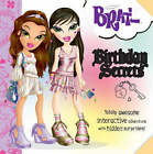 Bratz  L&C Birthday Secrets by Parragon (Hardback, 2008)