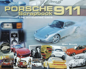 Porsche-911-Scrapbook-The-Air-Cooled-Cars-AUTOGRAPHED-Glen-Smale-Hardback-2008