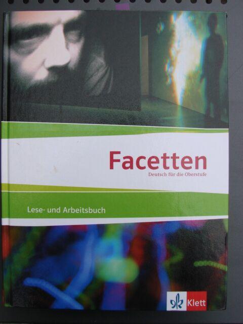 Facetten - Deutsch für die Oberstufe, Lese- und Arbeitsbuch, Klett 2011