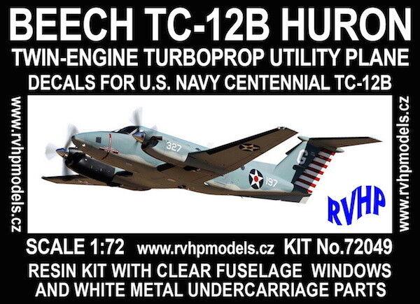 RVHP Models 1 72 Beech TC-12B Huron Centennial (US Navy) Modell Kit