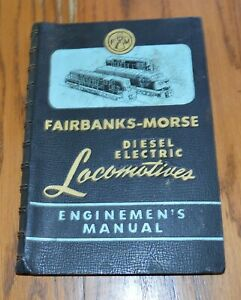 1955-Fairbanks-Morse-Diesel-Electric-Locomotives-Manual-52-Pgs-2-pull-outs
