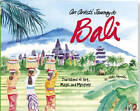 An Artist's Journey to Bali by Betty Reynolds (Hardback, 2010)